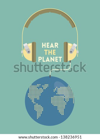 Hear the planet. Vintage headphones connected with planet Earth. Ecology problems concept.