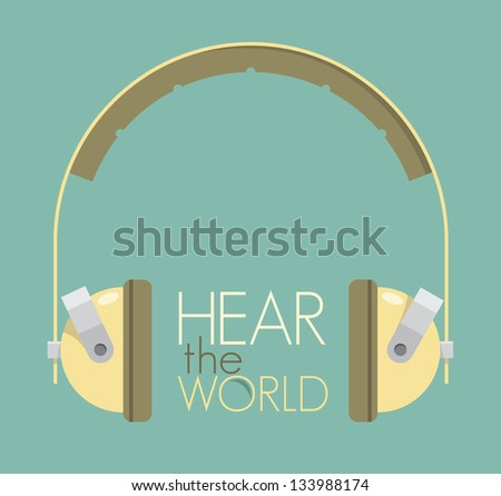 Hear the world text with vintage headphones. Retro style illustration. Planet ecology problems concept.