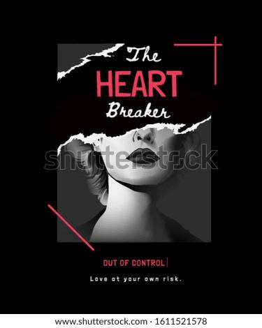 heart breaker slogan on b/w girl illustration ripped off on black background Photo stock ©