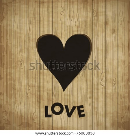 Heart in wood, vector