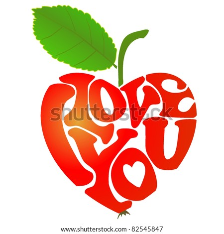 """heart-shaped apple with words """"I love you"""" inside - stock vector"""