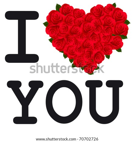 i love you hearts and roses. with roses I love you,