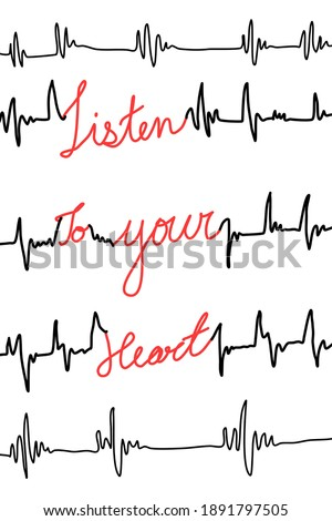 "Heartbeat wave with ""Listen to your heart"" red text handwriting style on white isolate Valentine's day poem for printable"