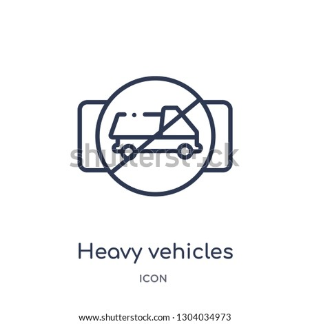 heavy vehicles not allowed icon from transport outline collection. Thin line heavy vehicles not allowed icon isolated on white background.
