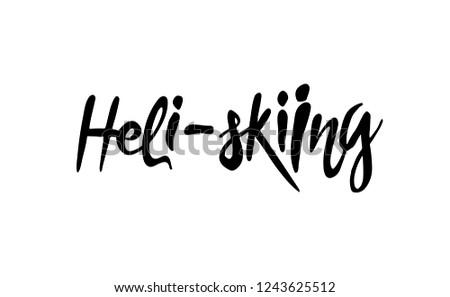 heli skiing vector lettering