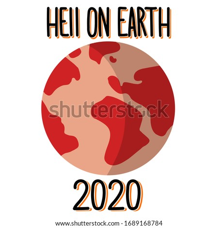 hell on earth 2020 red burning