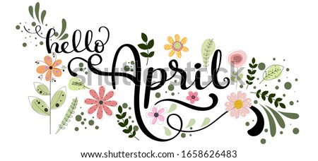 Hello April. APRIL month vector with flowers and leaves. Decoration floral. Illustration month april   Foto d'archivio ©