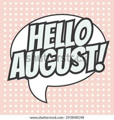 hello august background