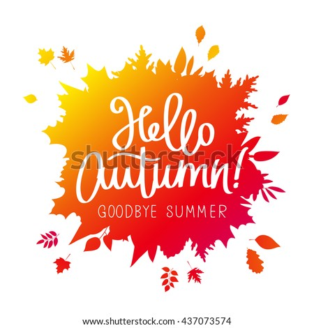 hello  autumn goodbye  summer