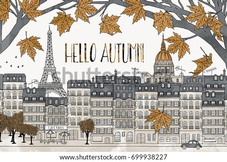 Hello Autumn in Paris - hand drawn colorful illustration of the city with Eiffel tower and yellow maple leaves