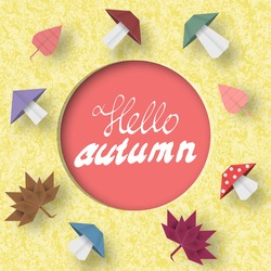 Hello Autumn Paper Greeting Card, Crafted Abstract Origami. Cut Applique Promotion Scene with Elements, Sign, Symbols, Objects. Quality Cutout Template. Vector Illustrations Art Design.