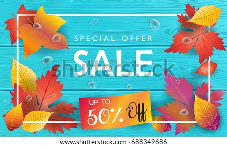 Hello Autumn Vector illustration. Fall sales season. Thanksgiving Holiday decoration. Maple tree leaves, lettering, water drops on blue wooden texture. Autumn Sale wood background. Sale shop banner.
