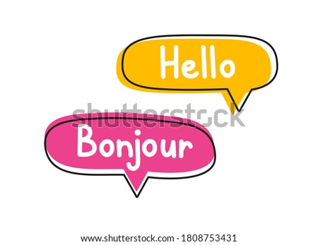 Hello bonjour. Handwritten lettering illustration. Black vector text in pink and yellow neon speech bubbles.  Photo stock ©