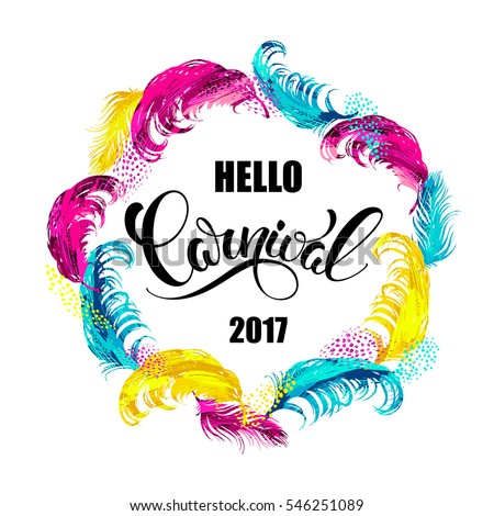 Hello Carnival. lettering design with feather frame. Vector illustration