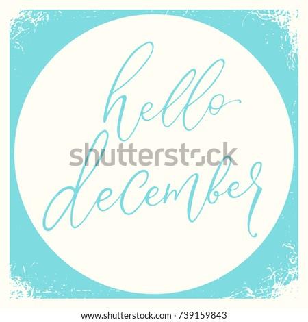 Hello December calligraphy inscription on vintage background