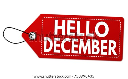 Hello december label or price tag on white background, vector illustration