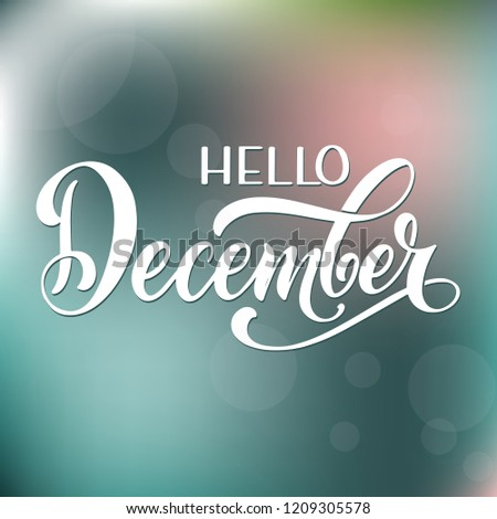 Hello December lettering. Elements for invitations, posters, greeting cards Seasons Greetings