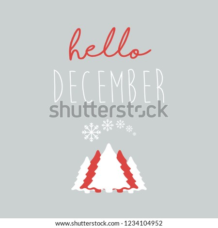Hello december vector illustration with hand written text and winter icons.