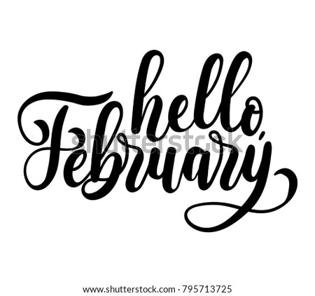 Hello February Lettering Card With Snowlakes. Hand Drawn Inspirational  Winter Quote With Doodles. Winter