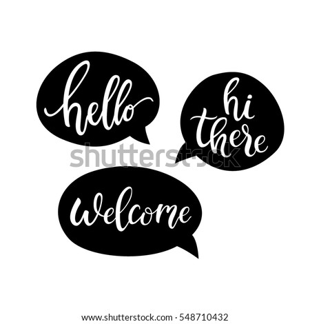 hello  hi there  welcome quote