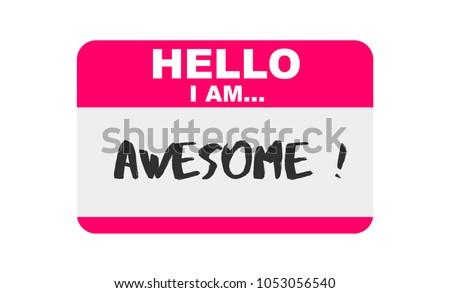 hello  i am awesome  sticker