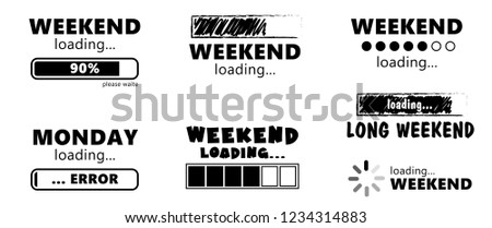 Hello long weekend loading bar Vector fun funny day keel calm happy weekend Happy lazy day Party Week end is coming Glass Drink free freedom Success in progress Installing Friday Saturday Sunday