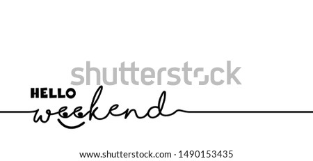 Hello long weekend loading bar Vector fun funny day keel calm happy weekend lazy day Party Week end is coming Glass Drink free freedom Success Friday Saturday Sunday chill relax anime kawaii icon sign