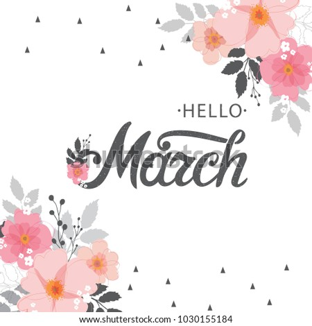 Hello March typography vector design for greeting cards and poster. Hand lettering text isolated. Design template celebration. Vector illustration.