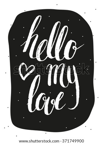 hello my love handwritten