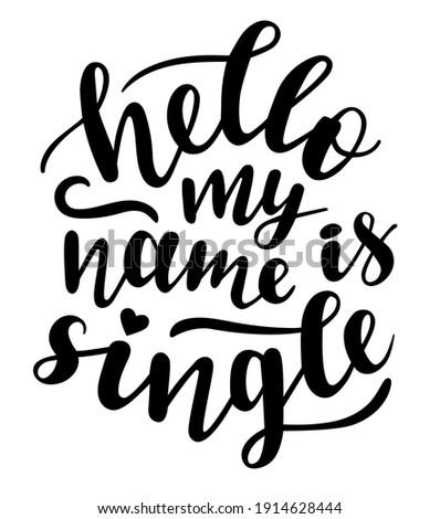 hello my name is single hand