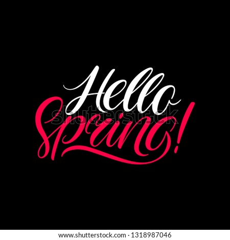 Hello Spring calligraphy. Spring hand-drawn banner. Hand-drawn calligraphy  #1318987046