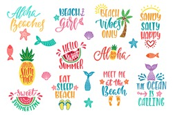 Hello summer, beach vibes, aloha. Set of inspirational quotes. Modern calligraphy phrases with hand drawn watermelon, pineapple, palm. Vector lettering for print, tshirt, poster. Typographic design.