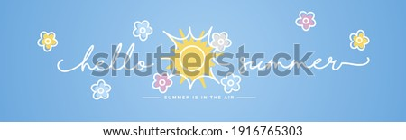 Hello Summer handwritten typography lettering text summer is in the air line design colorful flowers draw blue background banner