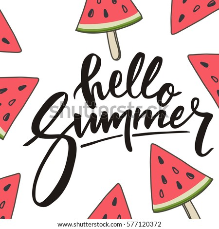 Hello Summer Lettering and watermelon