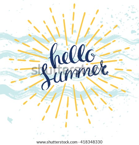 hello summer poster with hand drawn lettering, vector summer illustration