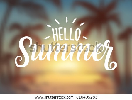 Hello Summer Sunset blur logotype, badge typography icon. Lettering summer season for greeting card, invitation template. Retro, vintage lettering banner poster template blurred sea beach background