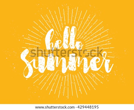 Hello summer text. Positive vector calligraphic illustration. Usable as greeting card, t-shirt design, poster and print. Typographical design.