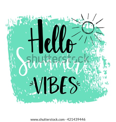 hello summer vibes calligraphy