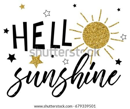 hello sunshine glitter slogan vector.