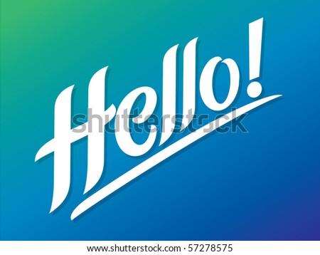 Hello! Vector Lettering