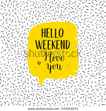 hello weekend greeting card
