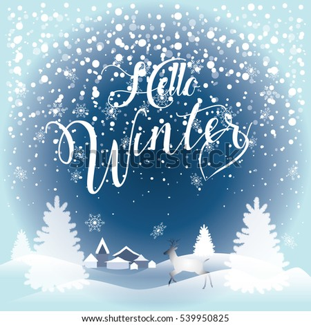 Hello Winter inscription Greeting card background with fir tree, reindeer, city, falling snowflakes, realistic snowfall and decorative elements. Christmas decoration. Victorian Winter card, Vector