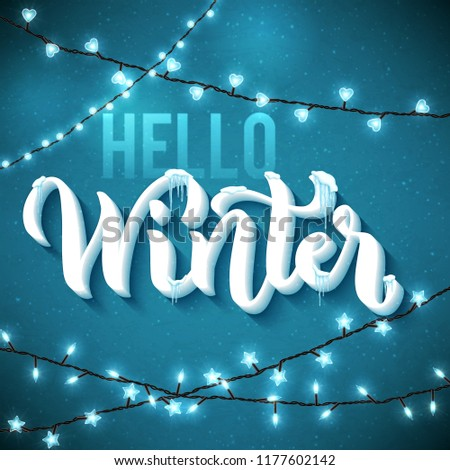 Hello Winter poster with realistic, icicles and christmas sparkling lights. Vector illustration.