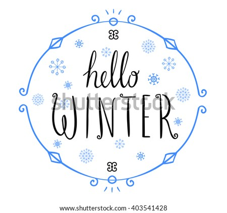 Hello Winter Text. Vector Brush Lettering. Card Design With Custom  Calligraphy. Season Cards