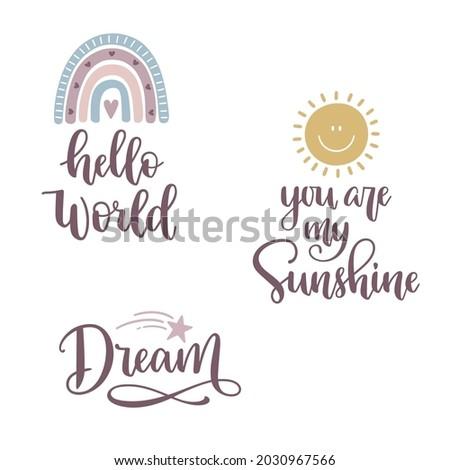 hello world  dream  you are my