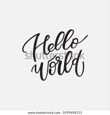 hello world hand lettering