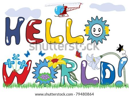 hello world stylized