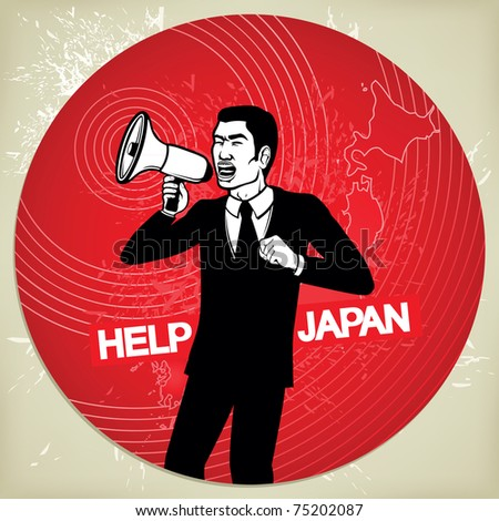 Help Japan, Japanese man with megaphone after earthquake