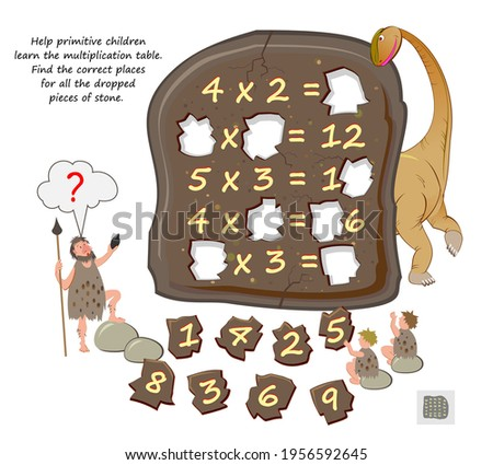 Help primitive children learn the multiplication table. Find the correct places for all the dropped pieces of stone. Logic puzzle game. Math education. Worksheet for kids school. Play online.