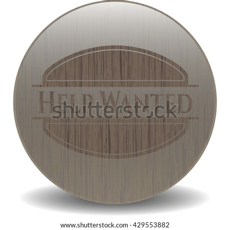 Help Wanted realistic wood emblem